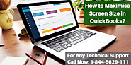 How to Maximise Screen Size in QuickBooks?