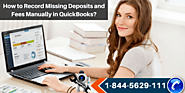 How to Record Missing Deposits and Fees Manually in QuickBooks?