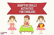 4 Adaptive Skills to Cater to Developmental Needs of Toddlers - Giikers