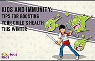 Kids and Immunity: 4 Tips for boosting your child's health this winter
