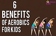 6 Benefits of Aerobics for kids
