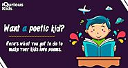Want a poetic kid? Here's what you got to do to make your kids love poems.