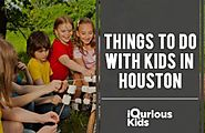 Things to do in Houston with Kids (Summers)
