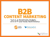 B2B Content Marketing 2014 Benchmarks, Budgets & Trends - North America by Content Marketing Institute and MarketingP...
