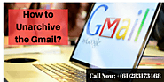 How to Unarchive the Gmail?