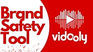 Vidooly Launches Brand Safety Tool