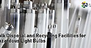 Electronics Recycling And Computer Disposal: Easy Access to Bulk Disposal and Recycling Facilities for Hazardous Ligh...
