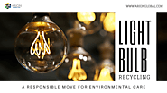 Hiring the Service of Light Bulb Recycling Company in Los Angeles – A Responsible Move for Environmental Care | Compu...