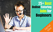 25+ Best Online Tutoring Jobs for Beginners & Experts