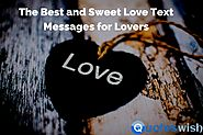 The Best and Sweet Love Text Messages for Lovers
