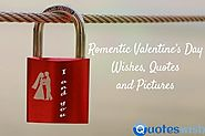 Romantic Valentine's Day Wishes, Quotes and Pictures