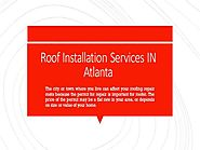 Get The Best Roofing Installation Company