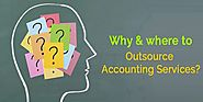 Why and where to outsource accounting services?