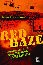 Red haze : Australians & New Zealanders in Vietnam