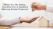 What Are The Safety Checklist For A Landlord Offering Rental Property?