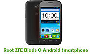 How To Root ZTE Blade Q Android Smartphone Using Framaroot