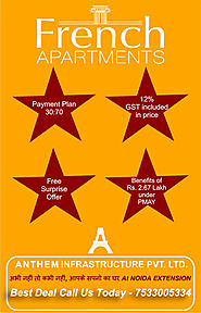 French Apartments – Anthem Group- Apartments in Noida Extension