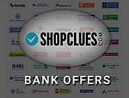 Shopclues Bank Offer Nov 2017: hdfc, sbi, icici, axis, yes, citi - Sitaphal™