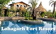 Lohagarh Fort Resort Tariff Booking, Entry Fee@1499 Offers (Nov 2017)