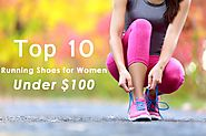 Top 10 Best Training Shoes for Women Under $100 in 2017