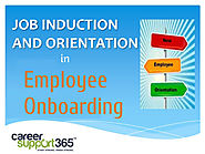 The Fundamentals of Induction and Orientation in Employee Onboarding