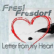 Fresi Fresdorf - Letter from my Heart