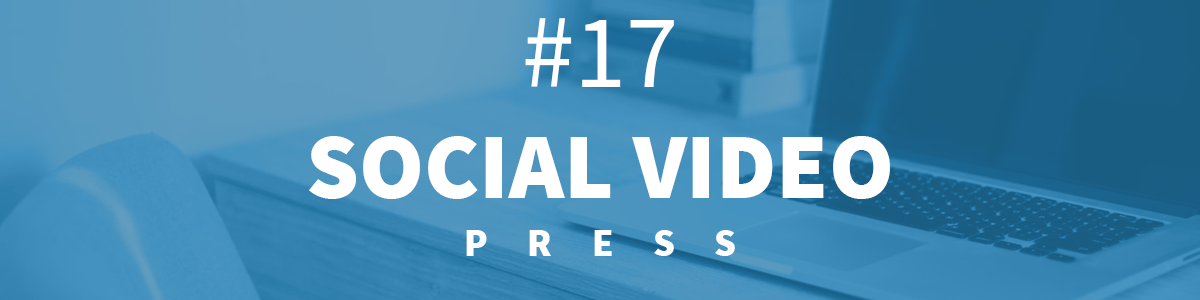 Headline for #17 SocialVideo Prasówka [13-19.11.2017]