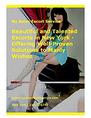 Beautiful and Talented Escorts in New York - Offering Well-Proven Solutions to Manly Wishes.