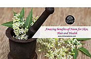 Website at http://mitvanastores.com/amazing-benefits-of-neem-for-skin-hair-and-health/