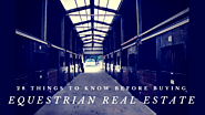 28 Things To Know Before Buying Equestrian Real Estate