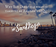 11 Reasons Why San Diego has what it takes to be Amazon's HQ2