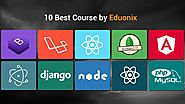 10 Best Courses by Eduonix – Sam Dias – Medium