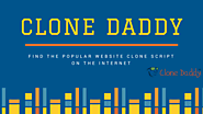 Clonedaddy — Clonedaddy - Clone Script of popular websites