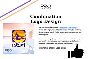 Make your Brand Logo Classy & Effective with Combination Design