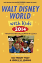 Fodor's Walt Disney World with Kids 2014: with Universal Orlando, SeaWorld & Aquatica (Travel Guide): Kim Wright Wile...