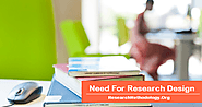 Need For Research Design - Research Methodology