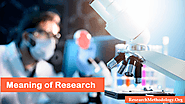 Definition of Research & Meaning of Research - Research Methodology