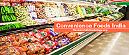 Types Of Products Convenience Foods India - Research Methodology