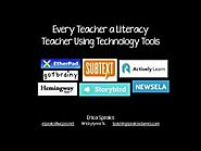 Every Teacher A Literacy Teacher Using Technology Tools