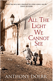All the Light We Cannot See by Anthoney Doerr