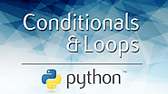 Conditionals and Loops in Python: Learn how to use them together