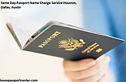 Passport Name Change Houston | Same Day Passport Name Change Service