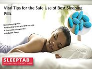 Vital Tips for the Safe Use of Best Sleeping Pills