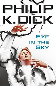 Eye in the sky by Philip K. Dick