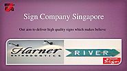Quick Signage services with sign company Singapore
