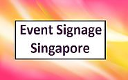 A Reinvent Way For Event Signage Singapore
