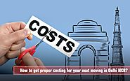 How to get proper costing for your next moving in Delhi NCR?- Maple Packers Blog - Maple Packers Blog