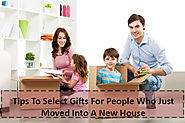 How to Select Gifts for People Who Just Moved Into A New House