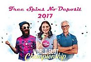 Best Tips To Enjoy The Free Spins No Deposit 2017 Offer