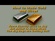 Trading Gold and Silver